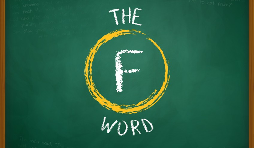 """A school blackboard with """"The F Word"""" written in chalk"""