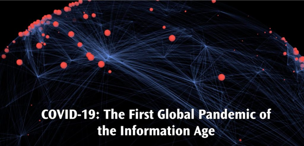 """A photo of lines and dots that simulate a communication network with the words """"COVID-19: The First Global Pandemic of the Information Age."""""""